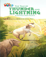 The Tale of Thunder and Lightening | Fiction