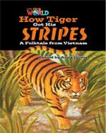 How Tiger Got His Stripes | Fiction