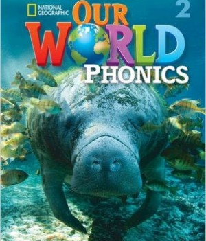 Our World Phonics 2   Book with Audio CD