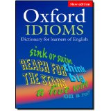 Oxford Idioms Dictionary for Learners of English: New Edition | Paperback