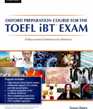 Oxford Preparation Course for the TOEFL iBT Exam | Student Book with CD Pack