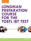 Longman Preparation Course for the TOEFL iBT Test