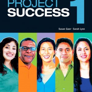 Project Success 1  |  Student Book with MyLab Access and eText