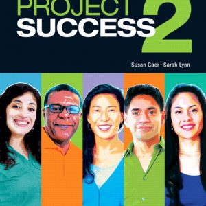 Project Success 2  |  Student Book with MyLab Access and eText