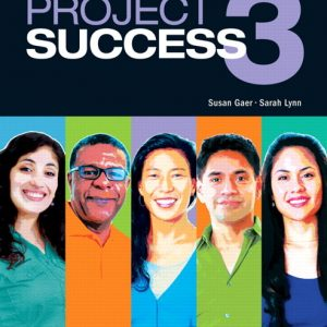 Project Success 3  |  Student Book with MyLab Access and eText