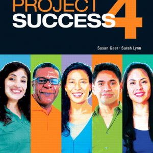 Project Success 4  |  Student Book with MyLab Access and eText
