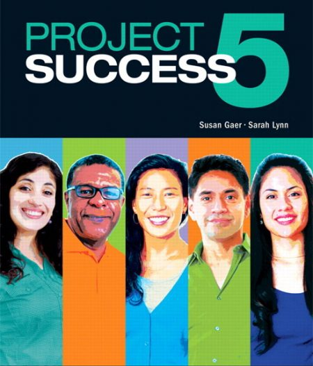 Project Success 5  |  Student Book with MyLab Access and eText