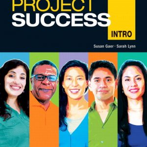 Project Success Intro  |  Student Book with MyLab Access and eText