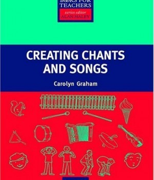 Creating Chants and Songs (with CD) | Primary Resource Books for Teachers