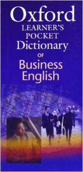 Oxford Learner's Pocket Dictionary of Business English | Pocket Dictionary