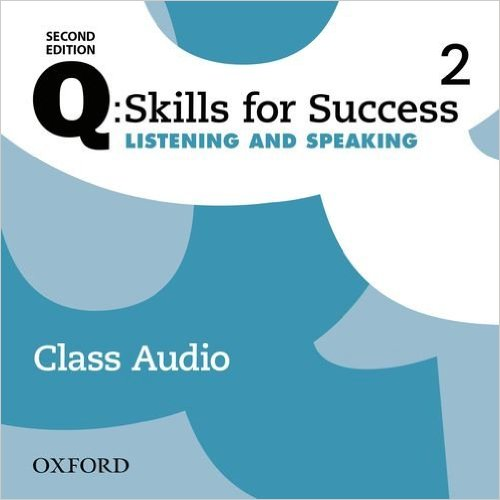 Q Skills for Success Level 2 Listening & Speaking 2nd Edition   Class Audio CDs (3)