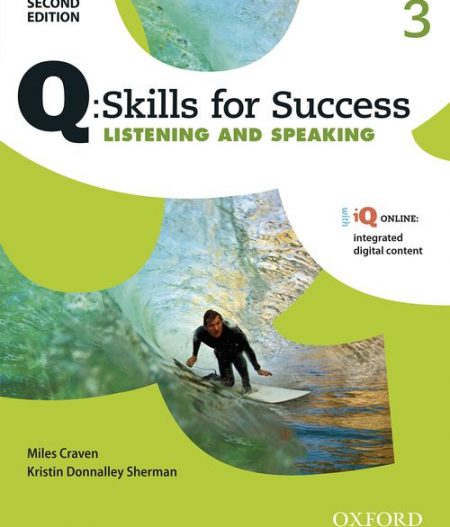 Q Skills for Success Level 3 Listening & Speaking 2nd Edition   Student Book with iQ Online