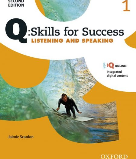 Q Skills for Success Level 1 Listening & Speaking 2nd Edition   Student Book with iQ Online