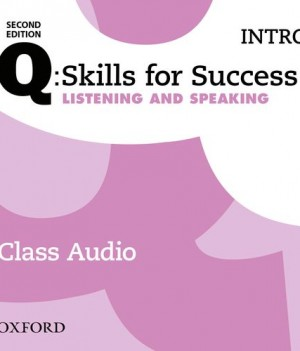 Q Skills for Success Intro Level Listening & Speaking 2nd Edition | Class Audio CDs (3)
