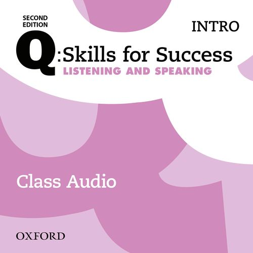 Q Skills for Success Intro Level Listening & Speaking 2nd Edition   Class Audio CDs (3)