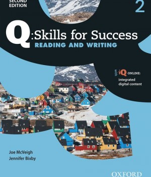 Q Skills for Success Level 2 Reading and Writing 2nd Edition | Student Book with iQ Online