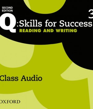 Q Skills for Success Level 3 Reading and Writing 2nd Edition | Class Audio CDs (3)
