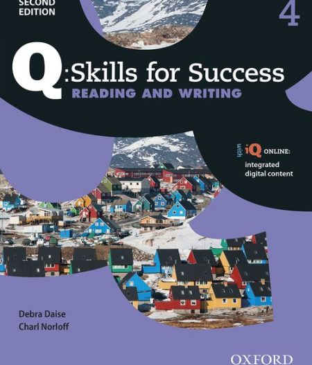 Q Skills for Success Level 4 Reading and Writing 2nd Edition | Student Book with iQ Online