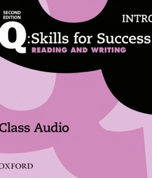 Q Skills for Success Intro Level Reading and Writing 2nd Edition | Class Audio CDs (3)