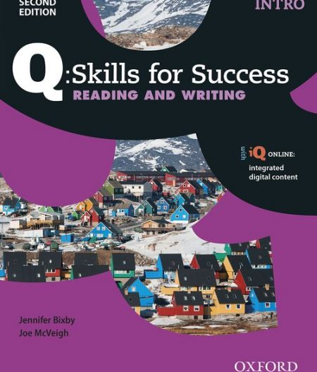 Q Skills for Success Intro Level Reading and Writing 2nd Edition   Student Book A with iQ Online