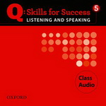Q: Skills for Success - Listening and Speaking: Level 5 | Class Audio CD