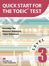 Quick Start for the TOEIC Test: Level 3  | Student Book