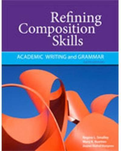 Refining Composition Skills | Text (448 pp)