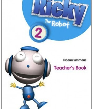 Ricky the Robot 2 | Teacher's Book