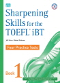 Sharpening Skills for the TOEFL iBT - Four Practice Tests | Student Book with Audio CDs