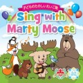 Sing with Marty Moose | CD
