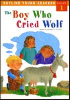 The Boy Who Cried Wolf | Level 1 Reader with CD
