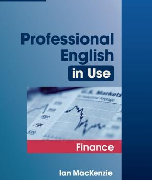 Professional English in Use Finance   Edition with Answers
