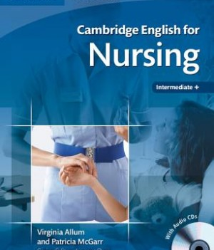 Cambridge English for Nursing Intermediate | Student's Book with Audio CDs