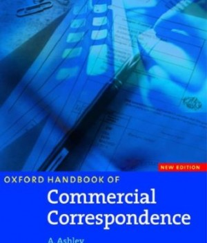 Oxford Handbook of Commercial Correspondence: New Edition    Student Book