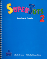 SuperTots 2 | Teacher's Guide