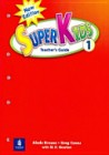 Superkids 2/e Level 1 | Teacher's Guide