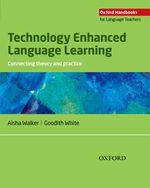 Technology-Enhanced Language Learning Connecting Theory & Practice | Handbook