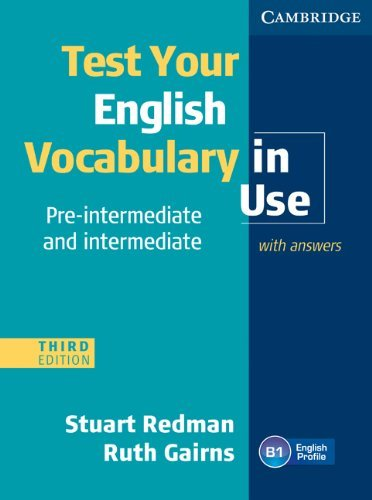Test Your English Vocabulary in Use: Pre-intermediate and Intermediate |  3rd Edition