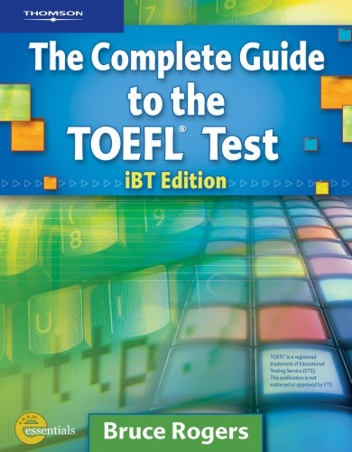 The Complete Guide to the TOEFL Test IBT Edition   Text / CD-ROM / CD / Answer Key Package