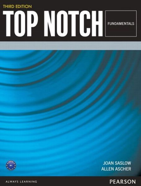 Top Notch (3E) Fundamentals  |  Student Book with MyEnglishLab