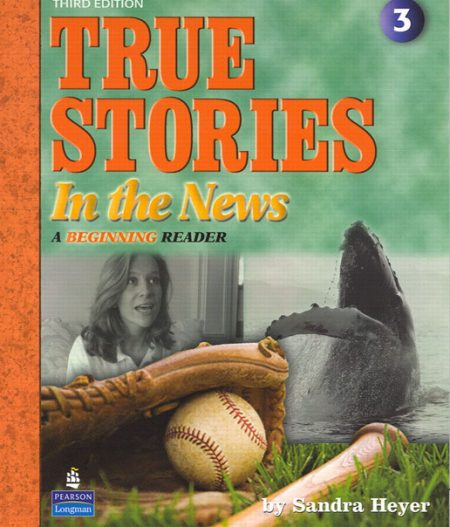 True Stories in the News 3/e | Student Book with CD