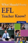 What Should Every EFL Teacher Know  | Teacher Development Book
