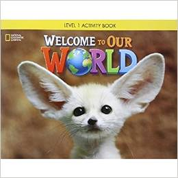 Welcome to Our World 1 | Activity Book with Audio CD
