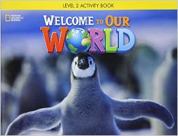 Welcome to Our World 2 | Activity Book with Audio CD