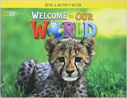 Welcome to Our World 3 | Activity Book with Audio CD