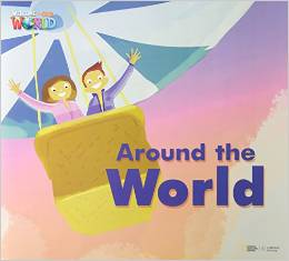 Welcome to Our World 3 | Big Book:  Around the World