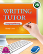 Writing Tutor 2B | Student Book