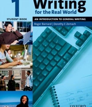 Writing for the Real World: Level 1 | Student Book
